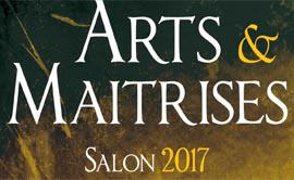 Salon Arts & Maîtrise 2017